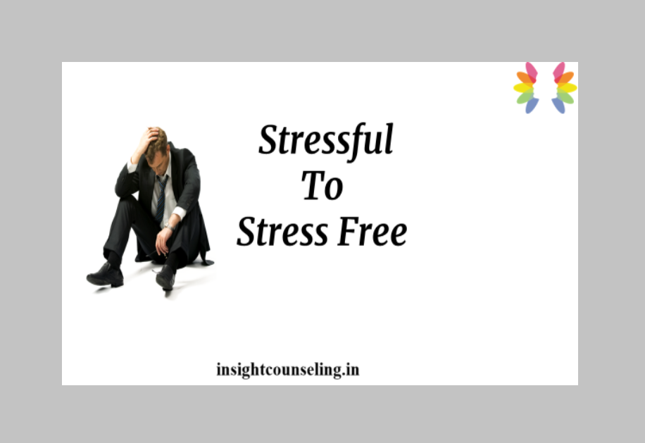 Stressed to stress free